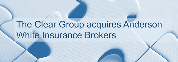 The Clear Group acquires Anderson White Insurance Brokers